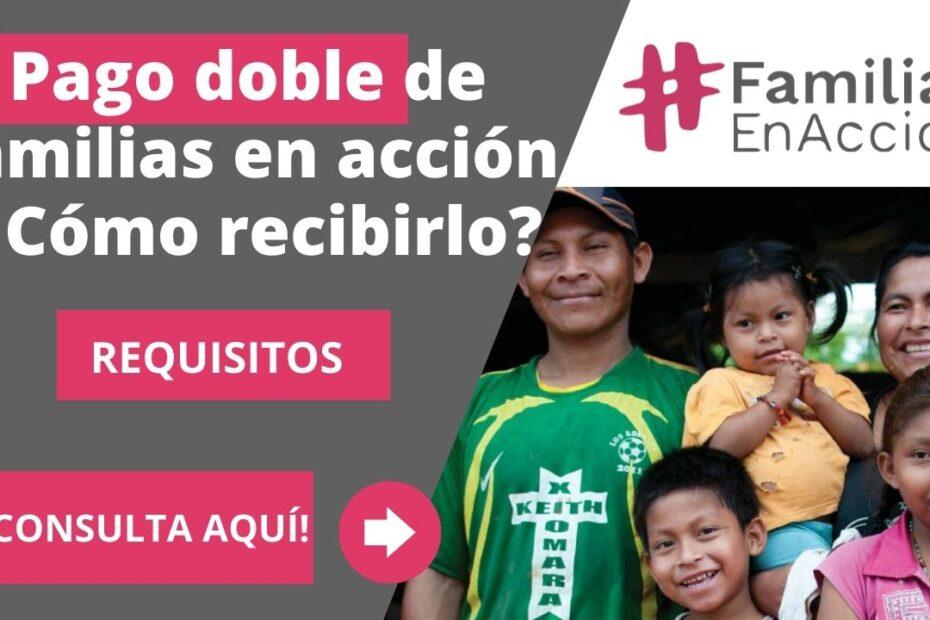 Pago doble de familias en acción