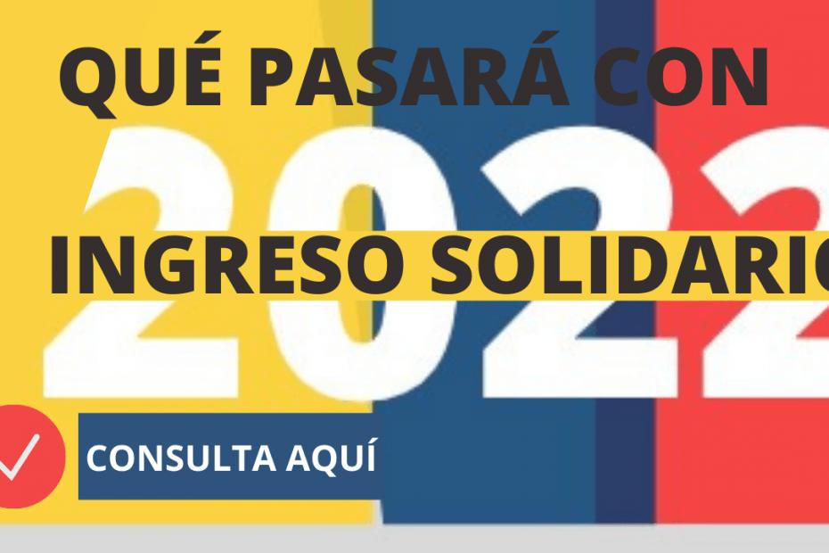 PAGOS-DE-INGRESO-SOLIDARIO-HASTA-2022