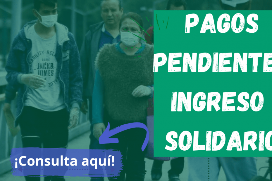 pago-de-giros-pendientes-ingreso-solidario-00